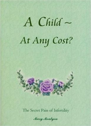 A Child at Any Cost?