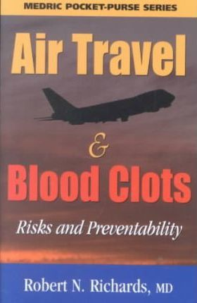 Air Travel & Blood Clots: Risks and Preventability