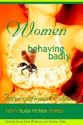 Women Behaving Badly Fiesty Flash Fiction Cover Image