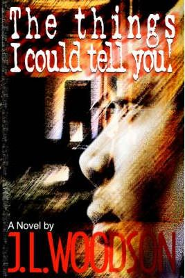 The Things I Could Tell You! Cover Image