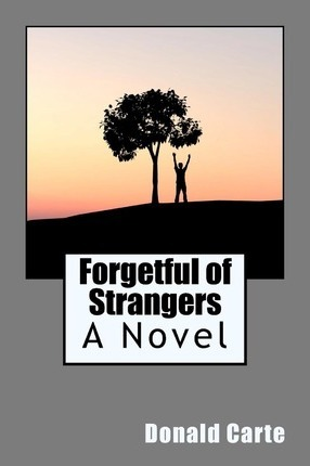 Forgetful of Strangers Cover Image