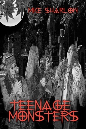 Teenage Monsters Cover Image