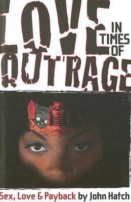 Love in Times of Outrage Cover Image