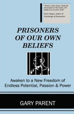 Prisoners of Our Own Beliefs