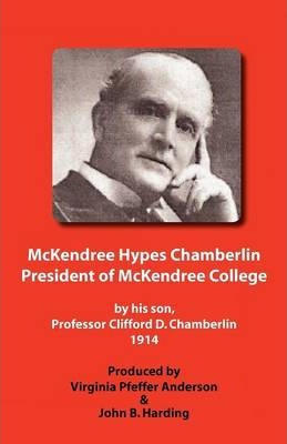 McKendree Hypes Chamberlin, President of McKendree College
