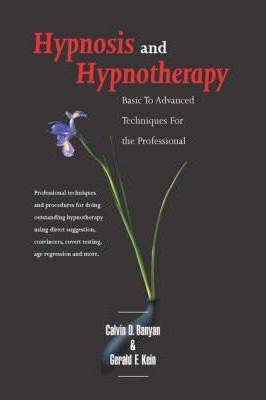 Astrosadventuresbookclub.com Hypnosis and Hypnotherapy : Basic to Advanced Techniques for the Professional Image