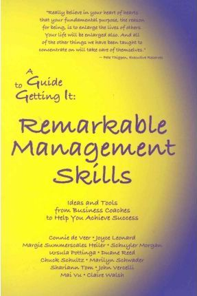 A Guide to Getting It Remarkable Management Skills