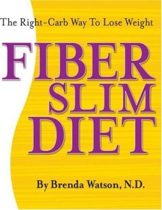 The Fiberslim Diet : The Best Kept Secret to Losing Weight!