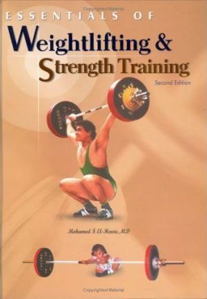 Essentials of Weightlifting & Strength Training – Mohamed F El-Hewie