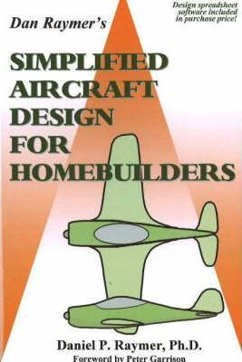 Simplified Aircraft Design for Homebuilders