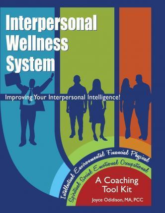 Interpersonal Wellness System  Improving Your Interpersonal Intelligence
