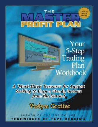 The Master Profit Plan : Your 5-Step Trading Plan Workbook