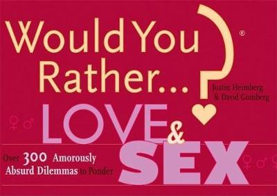 Would you rather love sex