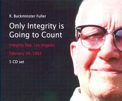 Only Integrity is Going to Count