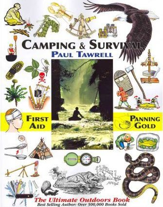 Camping & Survival : The Ultimate Outdoors Book