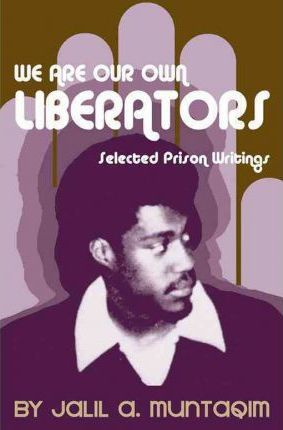We Are Our Own Liberators