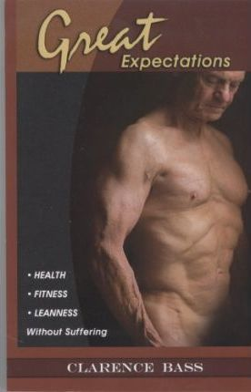 Great Expectations : Health Fitness Leanness Without Suffering