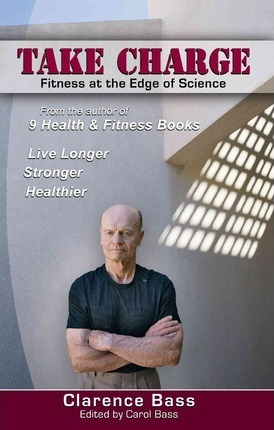 Take Charge : Fitness at the Edge of Science