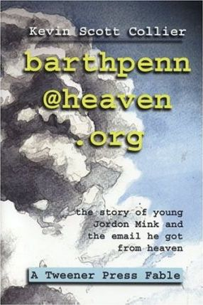 Barthpenn@heaven.Org  The Story of Young Jordan Mink and the Email He Got from Heaven
