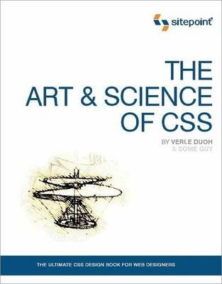 The Art and Science of CSS