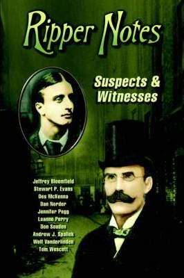 Ripper Notes: Suspects & Witnesses