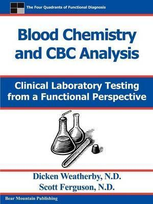 Blood Chemistry and CBC Analysis - Dicken Weatherby, Scott Ferguson