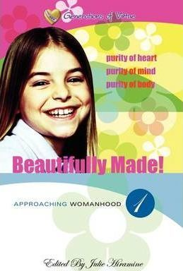 Beautifully Made! : Approaching Womanhood (Book 1)