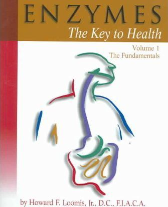 Enzymes: The Key to Health
