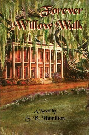 Forever Willow Walk Cover Image