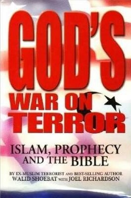 God's War on Terror : Islam, Prophecy and the Bible