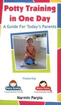 Potty Training in One Day  A Guide for Today's Parents