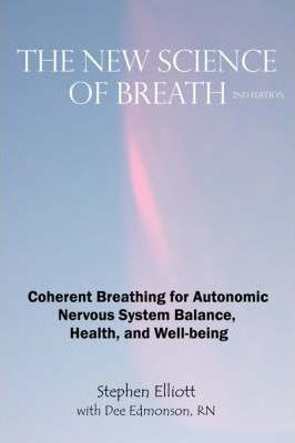 The New Science of Breath - 2nd Edition