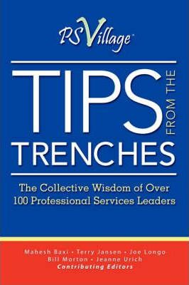 Tips from the Trenches: The Collective Wisdom of Over 100 Professional Services Leaders
