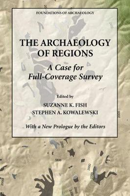 The Archaeology of Regions: A Case for Full-Coverage Survey