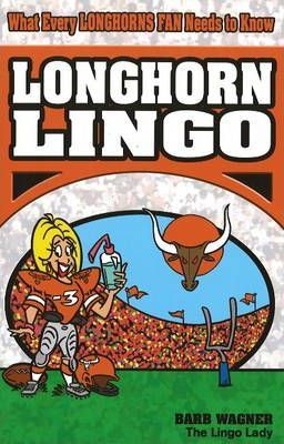 Longhorn Lingo  What Every Longhorn Fan Needs To Know