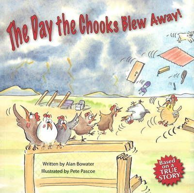 The Day the Chooks Blew Away!