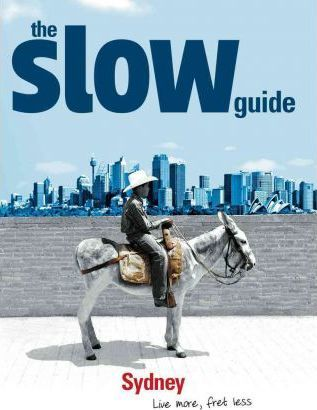 The Slow Guide to Sydney