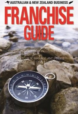 Australian and New Zealand Business Franchise Guide