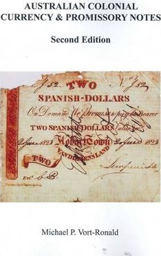 Australian Colonial Currency and Promissory Notes