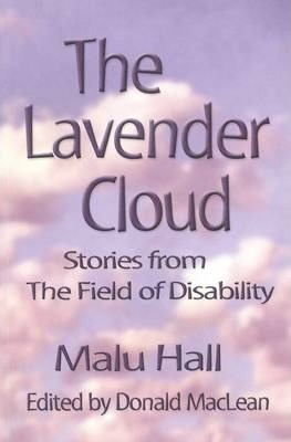 The Lavender Cloud  Stories from The Field of Disability