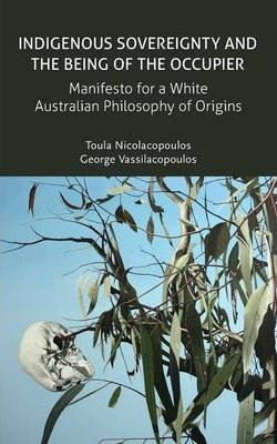 indigenous australian philosophy Australian aboriginal religion and animating and sustaining this murrinh-patha mythology is an underlying philosophy of life that has been characterised by.