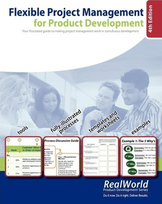 Flexible Project Management for Product Development, 4th Edition: Your Illustrated Guide to Making Project Management Work in Tumultuous Development