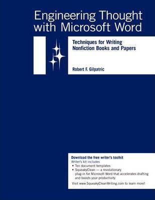 Engineering Thought with Microsoft Word: Techniques for Writing Nonfiction Books and Papers