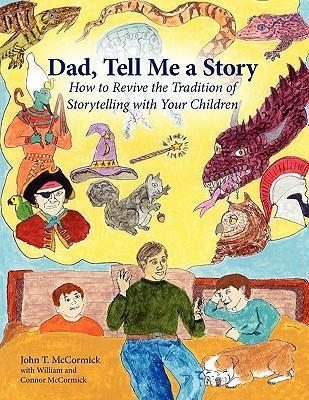 Dad, Tell Me a Story