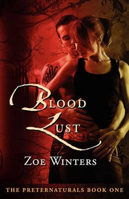 Blood Lust (Preternaturals Book 1)