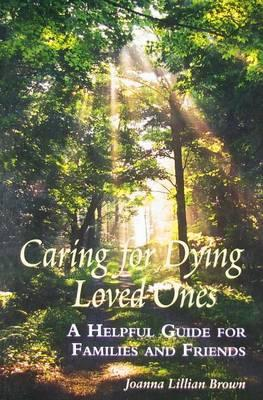 Caring for Dying Loved Ones