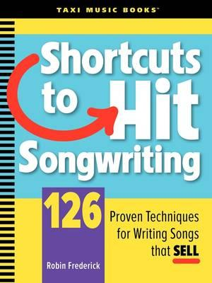 Shortcuts to Hit Songwriting