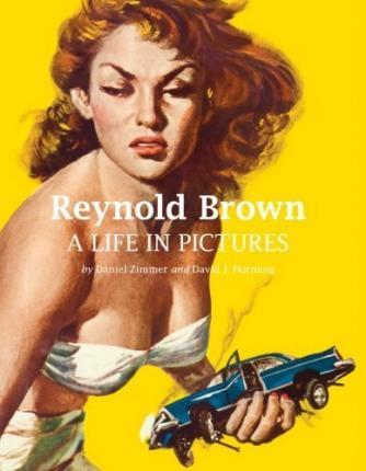 Reynold Brown  A Life in Pictures
