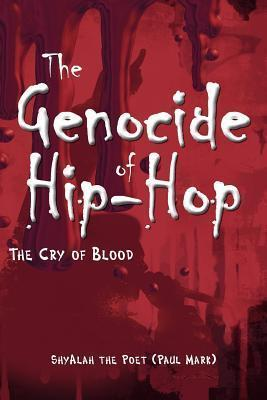 The Genocide of Hip-Hop (the Cry of Blood) Cover Image