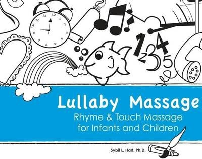 Lullaby Massage Rhyme and Touch Massage for Infants